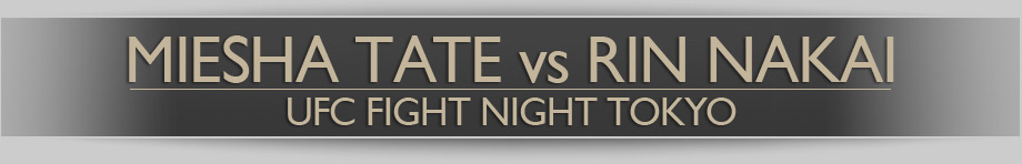 Miesha Tate vs Rin Nakai, UFC Fight Night, Tokyo