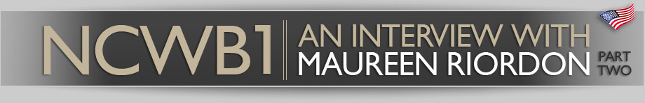 NCWB1 – An interview with Maureen Riordon (Part 2)